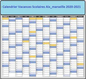 calendrier vacances scolaires Aix Marseille 2020 et 2021 zone b