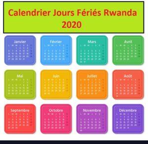 Calendrier Jours Feries Rwanda 2020 Et 2021